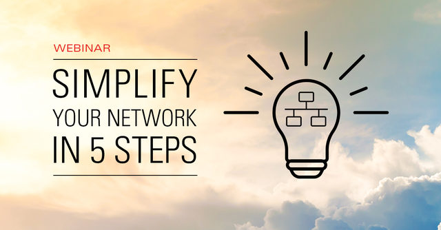 Simplify your network in 5 steps