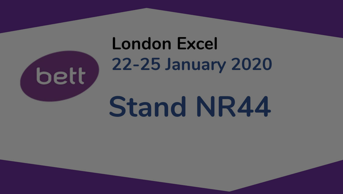 Come and See Us at BETT 2020